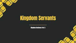 Kingdom Servants