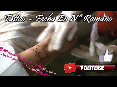 Tattoo Fecha En Números Romanos 02 11 2017 Youtube