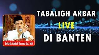 LIVE HARI INI Di Banten!! Ceramah Ustad Abdul Somad MC Nya Gubernur