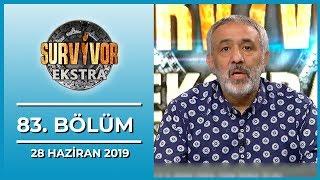 Survivor Ekstra 83. Bölüm - 28 Haziran 2019