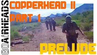 GoAirheads At Copperhead 2.5 - Part 1 - Prelude