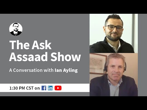 The Ask Assaad Show | A Conversation with Ian Ayling