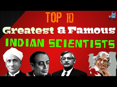 Top 10 Greatest and famous Indian Scientists list and their Contribution