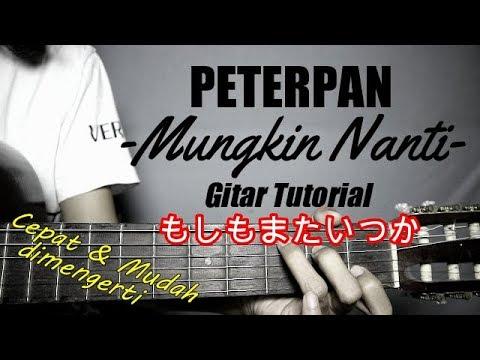 (Gitar Tutorial) ARIEL NOAH - もしもまたいつか Moshimo Mata Itsuka (Mungkin Nanti) |Mudah & Cepat Dimengerti