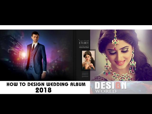 How To Make Wedding Album Design 2018