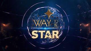 Way to be a STAR ☆ Ukraine ★2018