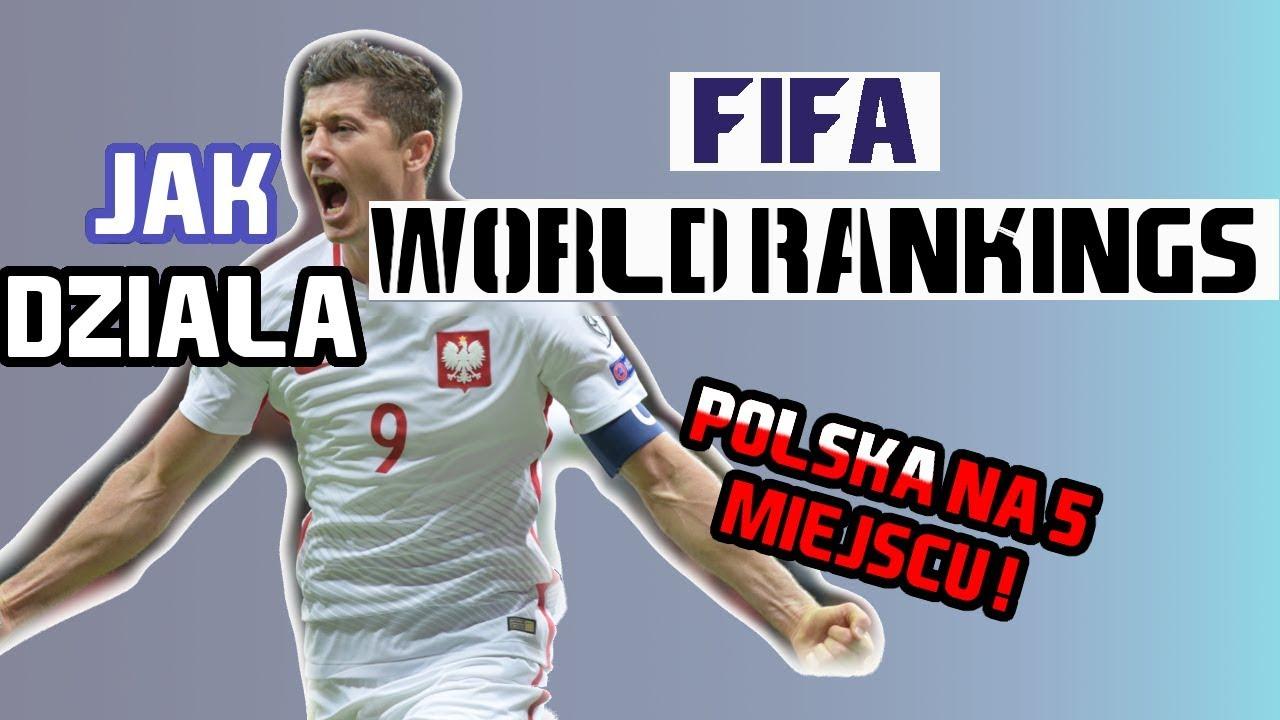POLSKA NA 5 MIEJSCU W RANKINGU FIFA, JAK TO DZIAŁA