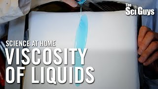 The Sci Guys: Science at Home - SE2 - EP7: Viscosity of Liquids