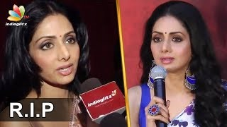 Remembering Sridevi : Last speech of Actress Sridevi for Kollywood | Tamil Interview