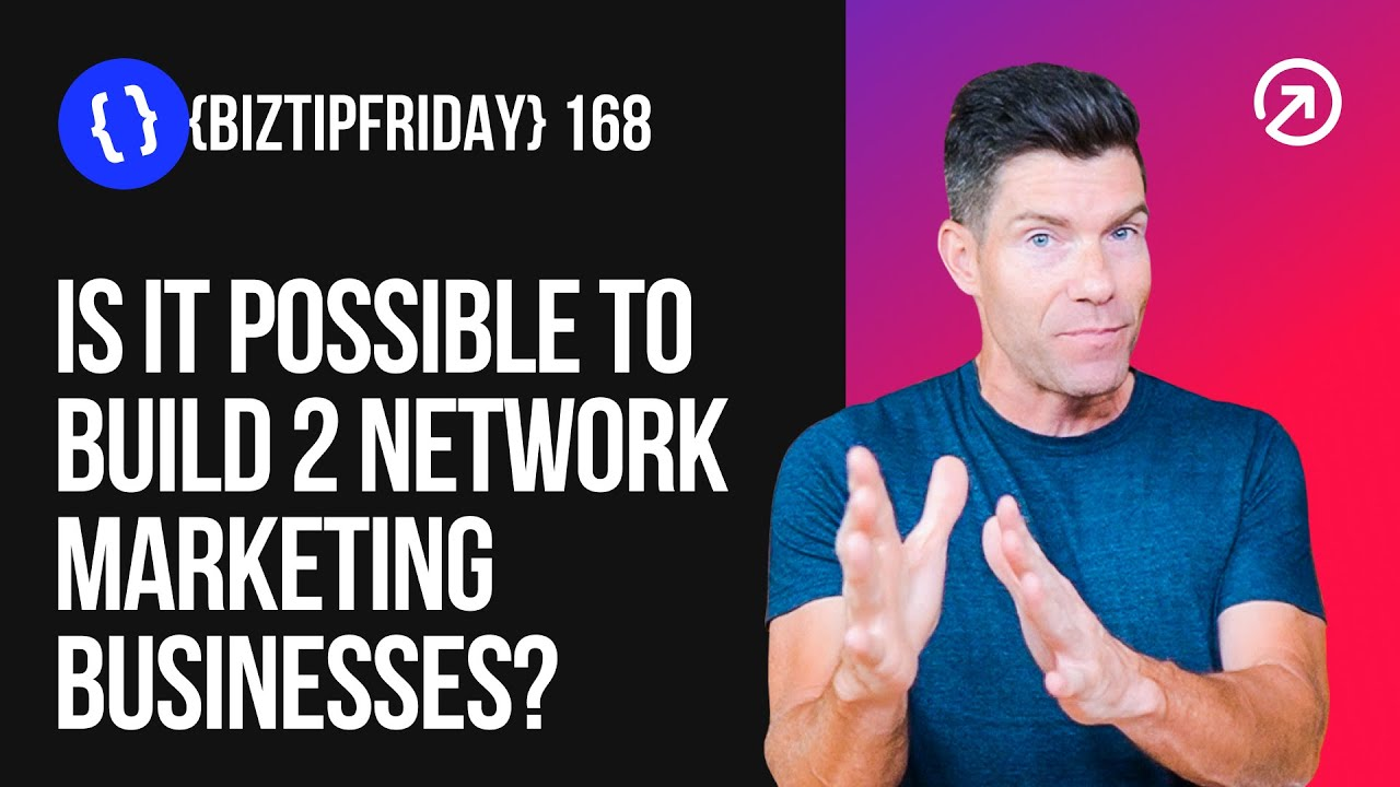 {Biz Tip Friday} Is it Possible to Build 2 Network Marketing Businesses? | Your Virtual Podcast #168