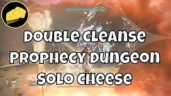 Double Cleanse Prophecy Dungeon Solo Flawless and Speedrun Cheese Glitch