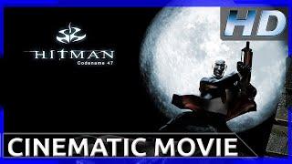 Hitman: Codename 47 - Cinematic Movie HD