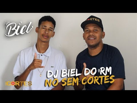 DJ BIEL DO RM NO SEM CORTES