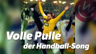 Volle Pulle - der Handball-Song!