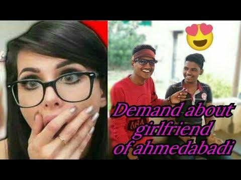 Demand About girlfriend of ahmedabadi || baap re baap