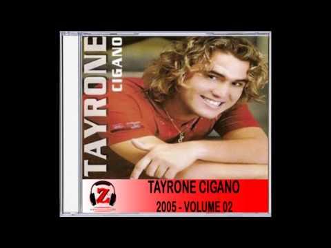 PARA MUSICAS BAIXAR CIGANO TAYRONE