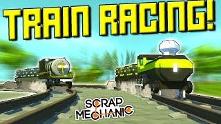 TRAIN RACING on TRACKS CHALLENGE!  - Scrap Mechanic Multiplayer Monday! Ep 90
