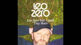 Leo Zero ft. Candi Godbold - Tiny Stars [FREE DOWNLOAD]