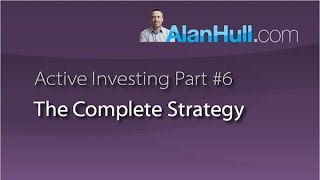 The Complete Strategy - Alan Hull Active Investing