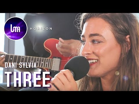 Dani Sylvia - Three | UMA Music | Horizon Sessions