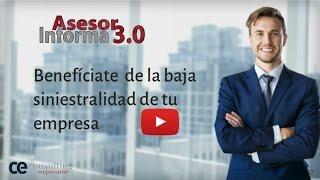 Benefíciate de la baja siniestralidad de tu empresa | Asesor Informa 3.0 Mayo