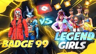 Badge99 vs Super Pro Girls😍🔥 Red Custom Match Must Watch - Garena Free Fire