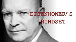 Eisenhower: What Makes Great Men Great?
