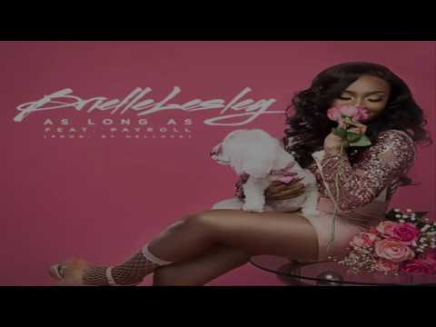 Brielle Lesley - As Long As Feat. Payroll Giovanni
