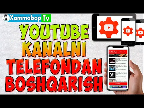 YOUTUBE KANALNI TELEFONDAN BOSHQARISH