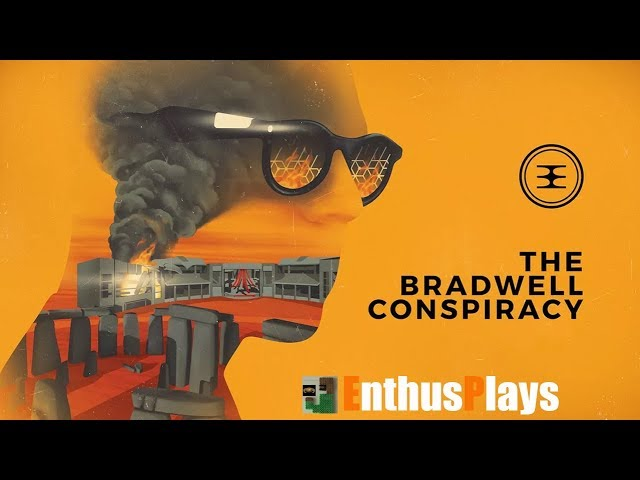 The Bradwell Conspiracy (Xbox One) - EnthusPlays | GameEnthus