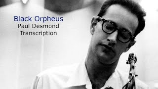 Black Orpheus, Paul Desmond