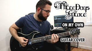 Three Days Grace - On My Own (Guitar Cover)