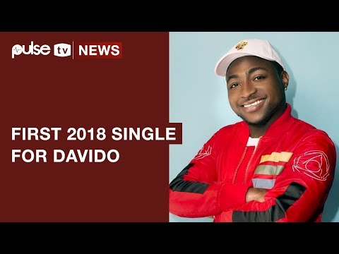 "Davido ""Flora My Flawa"" Is His First Single for 2018 as He Resumes the Year 