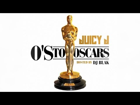 Juicy J - Os To Oscars (Full Mixtape)