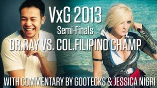 VxG 2013: DR Ray vs. coL|Filipino Champ (gootecks and Jessica Nigri on commentary)