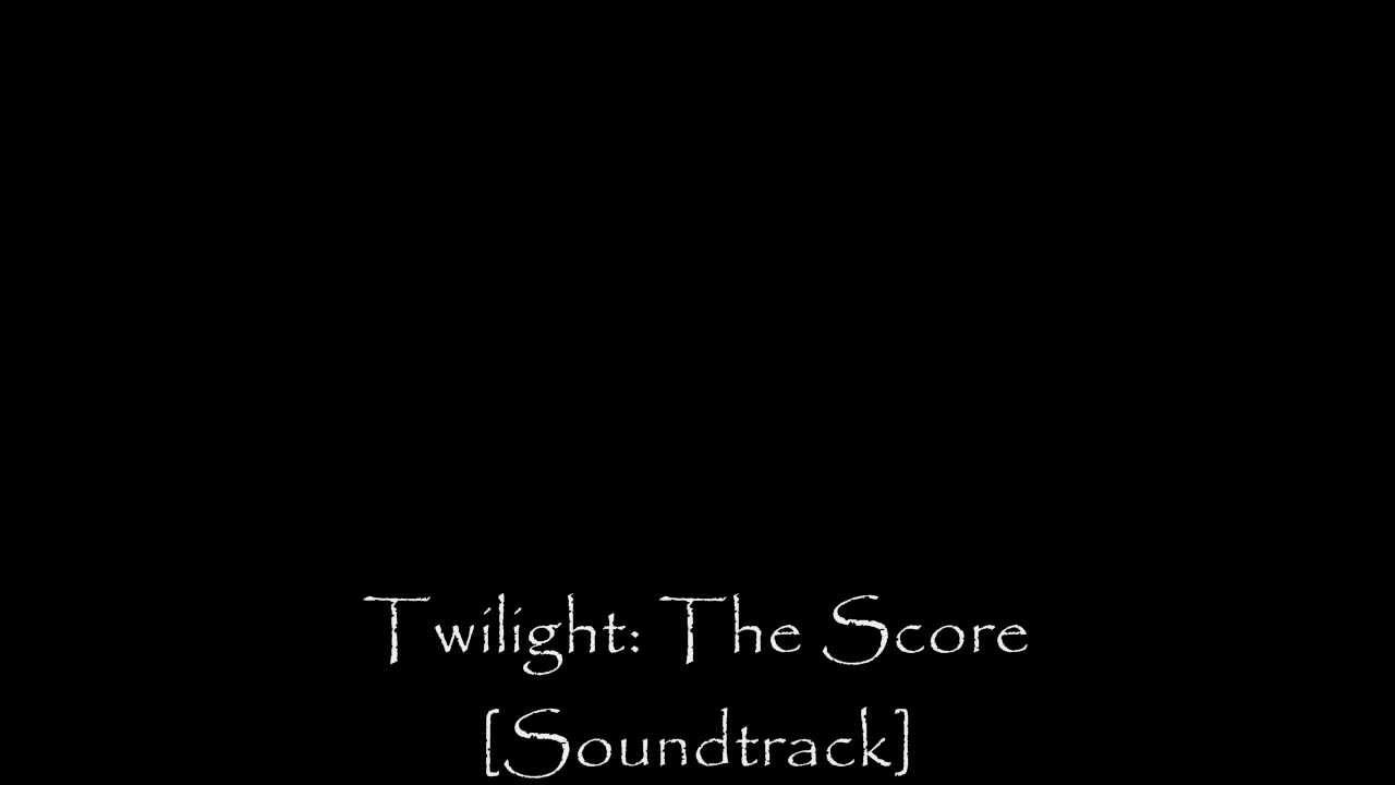 Twilight: The Score [Full Soundtrack] -- Carter Burwell (2008)