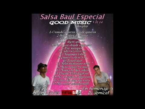 Salsa Baul Especial Dj Allen Javier Vol 14 En Homenaje a Dj Domicel