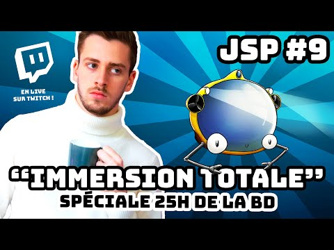 """JSP #9 - """"IMMERSION TOTALE"""" (spéciale 25H De La BD)"""