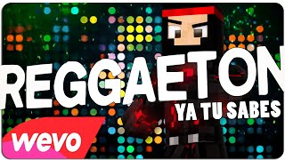 """""""REGGAETON (YA TU SABES)"""" - RedstoneCanarias Remix"""