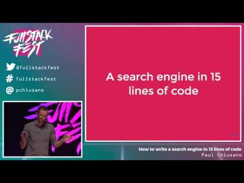 How to write a search engine in 15 lines of code (Paul Chius