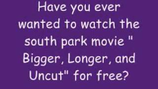 South park movie ONLINE FOR FREE! )