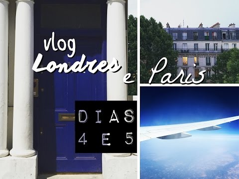 Vlog Londres e Paris (Dias 4 e 5) - Nothing Hill, Plataforma 9 3/4, Paris e volta para o Brasil