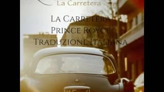 """Traduzione Italiana """"La Carretera"""" - Prince Royce"""