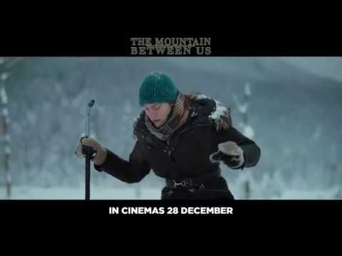 THE MOUNTAIN BETWEEN US: Official Trailer