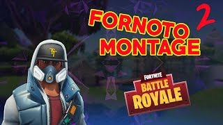 FORNOTO MONTAGE #2 FORTNITE GAMEPLAY FUNNY MOMENTS
