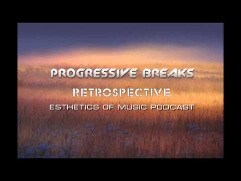 Atmospheric Progressive Breaks Mix |Retrospective #1|