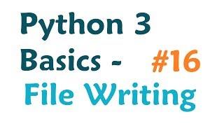Python 3 Programming Tutorial - Writing to File