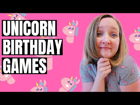 4 Unicorn Birthday Party Games For Kids | 10 Year Old Party Games For Girls