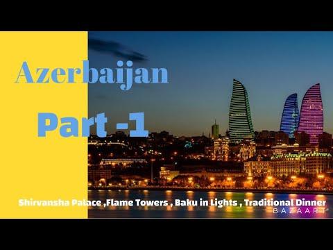 Azerbaijan Part 1