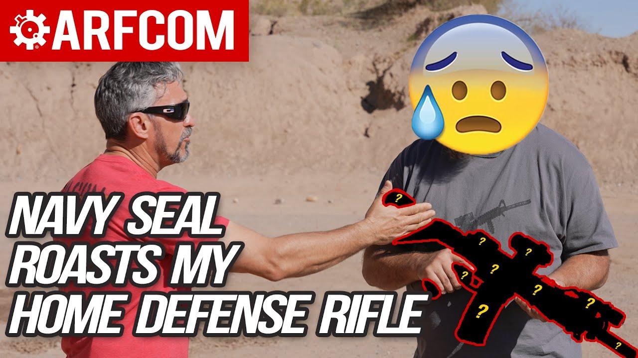 Navy SEAL ROASTS My Home Defense Rifle!